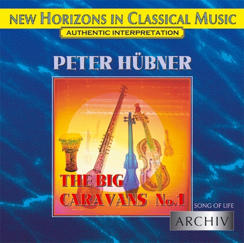 Peter Hübner - Song of Life - The Big Caravans No. 1