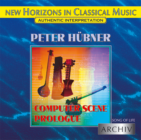 Peter Hübner - Song of Life - Computerscene/Prologue