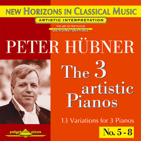 Peter Hübner - The 3 Artistic Pianos - Var. 4 – 8