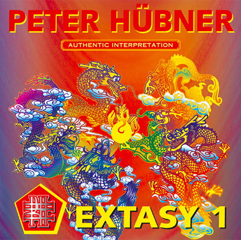 Peter Hübner - 108 Hymns of the Dancing Dragon - EXTASY 1