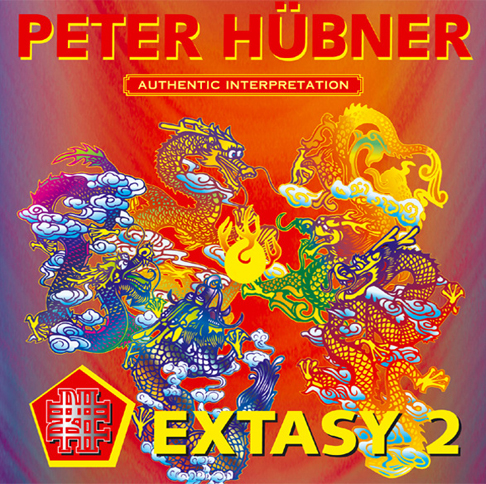 Peter Hübner - 108 Hymns of the Dancing Dragon - EXTASY 2