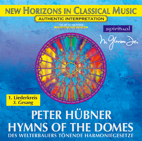 Peter Hübner - Hymns of the Domes - 1st Cycle - 3rd Song