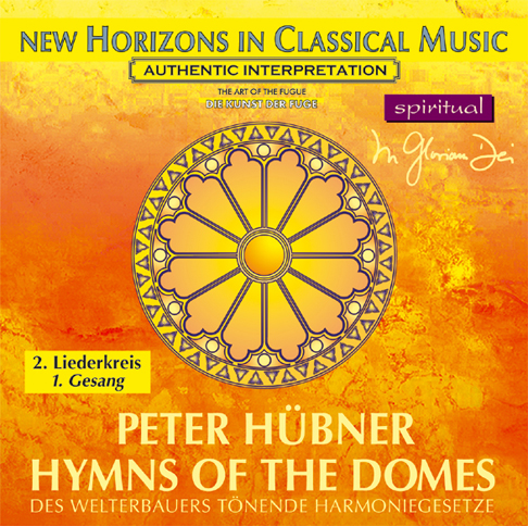 Peter Hübner - Hymns of the Domes - 2nd Cycle - 1st Song