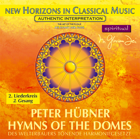 Peter Hübner - Hymns of the Domes - 2nd Cycle - 2nd Song
