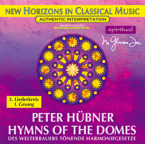 Peter Hübner - Hymns of the Domes - 3rd Cycle - 1st Song