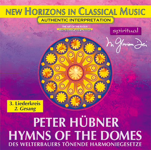 Peter Hübner - Hymns of the Domes - 3rd Cycle - 2nd Song
