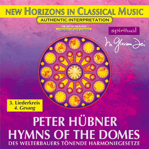 Peter Hübner - Hymns of the Domes - 3rd Cycle - 4th Song
