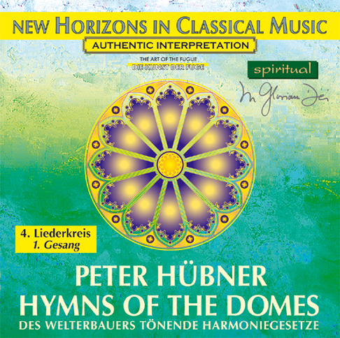 Peter Hübner - Hymns of the Domes - 4th Cycle - 1st Song