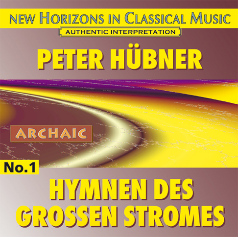 Peter Hübner - Hymns of the Great Stream - No. 1