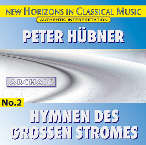 Peter Hübner - Hymns of the Great Stream - No. 2