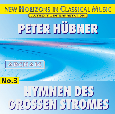 Peter Hübner - Hymns of the Great Stream - No. 3