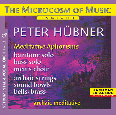 Peter Hübner - The Microcosm of Music - Male Choir No. 1