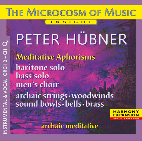Peter Hübner - The Microcosm of Music - Male Choir No. 2