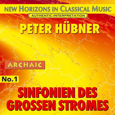 Peter Hübner - Symphonies of the Great Stream - No. 1