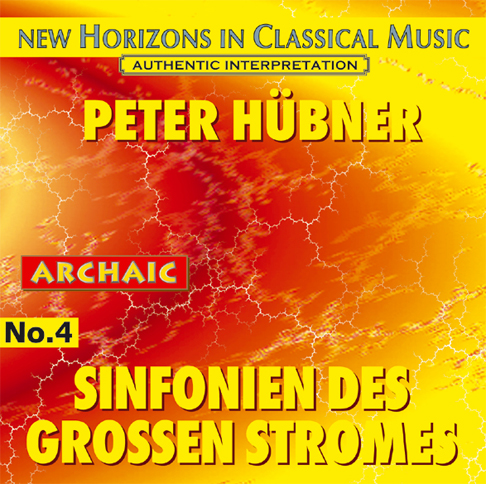 Peter Hübner - Symphonies of the Great Stream - No. 4