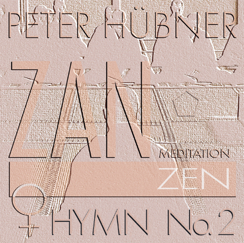 Peter Hübner - Zen Hymns - Female Choir No. 2